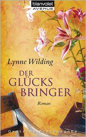 Lynne Wilding  Beate Darius - Der Glücksbringer