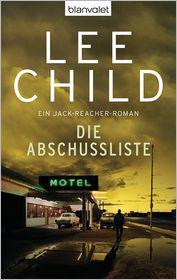 Wulf Bergner  Lee Child - Die Abschussliste
