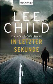 Wulf Bergner  Lee Child - In letzter Sekunde