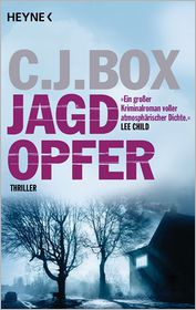 C.J. Box  Andreas Heckmann - Jagdopfer