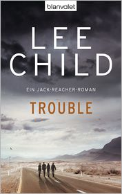 Wulf Bergner  Lee Child - Trouble