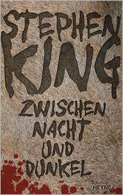 Wulf Bergner  Stephen King - Zwischen Nacht und Dunkel