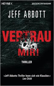 Norbert Jakober  Jeff Abbott - Vertrau mir!