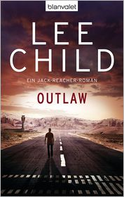 Wulf Bergner  Lee Child - Outlaw