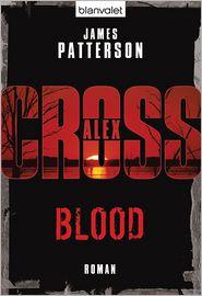 Leo Strohm  James Patterson - Blood - Alex Cross 12 -