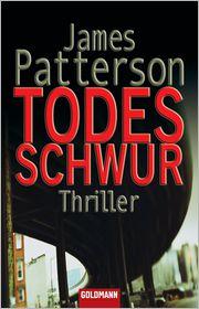 James Patterson  Helmut Splinter - Todesschwur