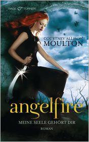 Inge Wehrmann  Courtney Allison Moulton - Angelfire - Meine Seele gehört dir -