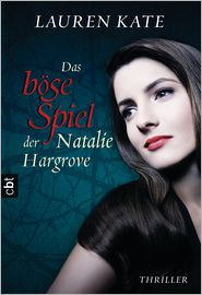 Tanja Ohlsen  Lauren Kate - Das böse Spiel der Natalie Hargrove