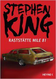 Wulf Bergner  Stephen King - Raststätte Mile 81