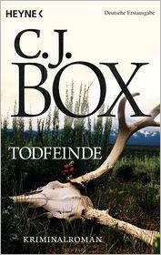C.J. Box  Andreas Heckmann - Todfeinde