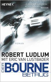 Wulf Bergner  Robert Ludlum - Der Bourne Betrug