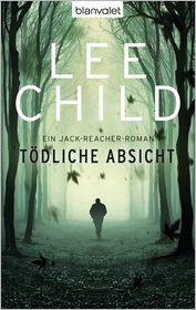 Wulf Bergner  Lee Child - Tödliche Absicht