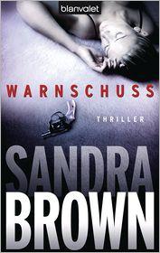 Sandra Brown  Christoph Göhler - Warnschuss