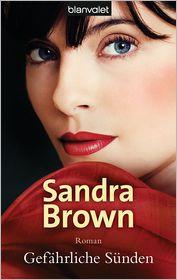 Uta Hege  Sandra Brown - Gefährliche Sünden