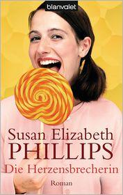 Susan Elizabeth Phillips  Eva Malsch - Die Herzensbrecherin