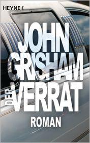 John Grisham - Der Verrat