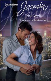Trish Wylie - Las leyes de la atracción