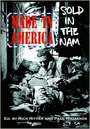 Made in America, Sold in the Nam: A Continuing Legacy of Pain, 2nd Ed.