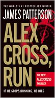 Alex Cross, Run (Alex Cross Series #20) by James Patterson: Book Cover