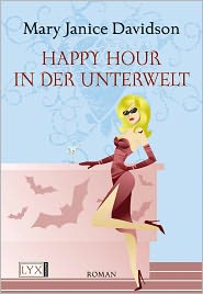 Stefanie Zeller  Mary Janice Davidson - Happy Hour in der Unterwelt