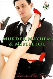 Samantha Storm - Murder, Mayhem and Mistletoe