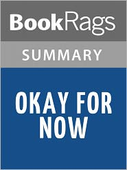 BooKRags - Okay For Now by Gary Schmidt l Summary & Study Guide