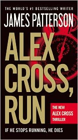 James Patterson - Alex Cross, Run -- Free Preview -- The First 19 Chapters