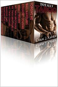 Evan J. Xavier - Totally Taboo: The Ultimate Taboo Gay Erotica Box Set