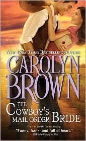 Carolyn Brown - The Cowboy's Mail Order Bride