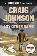 Any Other Name (Walt Longmire Series #10)