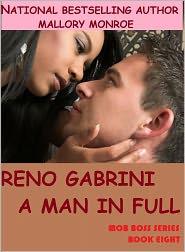 MALLORY MONROE - RENO GABRINI: A MAN IN FULL