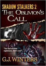 G. J. Winters - The Oblivian's Call: Shadow Stalkers 2