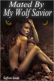 Saffron Sands - Mated By My Wolf Savior