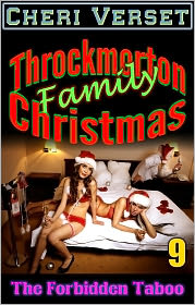 Cheri Verset - The Forbidden Taboo 9 - Throckmorton Family Christmas (incest orgy)