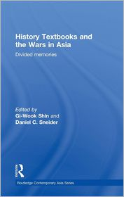 History Textbooks and the Wars in Asia:...