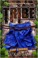 The Tribe, Book 2 Camp Cannibal