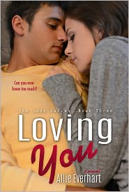 Allie Everhart - Loving You (The Jade Series #3)