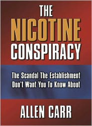 Allen Carr - The Nicotine Conspiracy