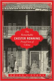 Brian L. Evans - The Remarkable Chester Ronning