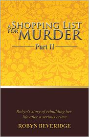 Robyn Beveridge - A Shopping List for Murder - Part II