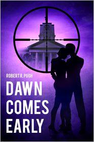 Robert R. Pugh - Dawn Comes Early
