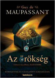 Maupassant, Guy de - Az örökség