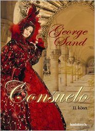 George Sand - Consuelo II. rész