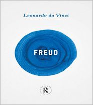 Sigmund Freud - Leonardo Da Vinci and a Memory of His Childhood (Freud, Sigmund, Works.)