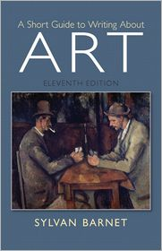 Short Guide to Writing About Art Plus MySearchLab with eText