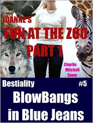 Charlie Mitchell Snow - JoAnne's Fun at the Zoo, Part 1: Bestiality Blow-Bangs in Blue Jeans, #5