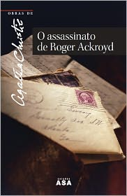 Agatha Christie - O Assassinato de Roger Ackroyd