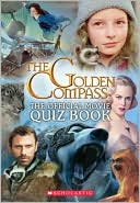 Golden Compass: Offical Movie Quiz Book
