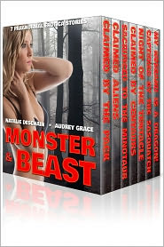 AUDREY GRACE Natalie Deschain - Monster & Beast: 7 Paranormal Erotic Stories
