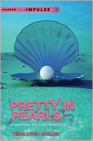 Tera Lynn Childs - Pretty in Pearls